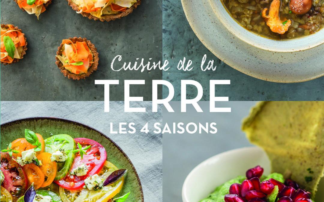 Cuisine de la Terre  –         les 4 saisons